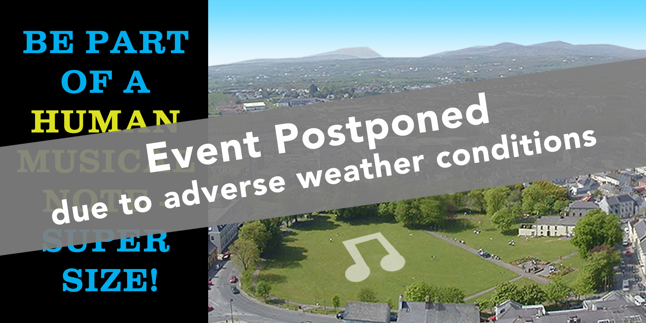postponed.notice.musical.note.mayo.choral.festival.launch.graphic2